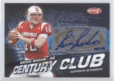 2008 SAGE Aspire Century Club Autographs [Autographed] #ACC-2 - Brian Brohm /100