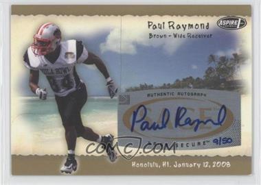 2008 SAGE Aspire Hula Bowl All-Star Game Autographs Gold #H20 - Paul Raymond /50