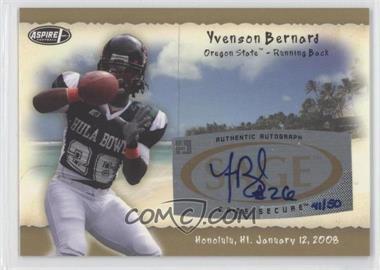 2008 SAGE Aspire Hula Bowl Autographs Gold #H2 - Yvenson Bernard /50