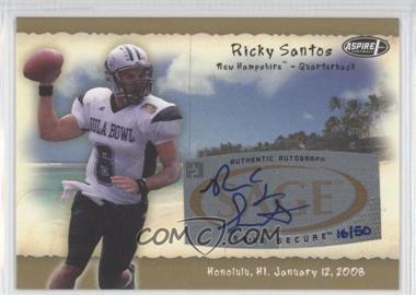 2008 SAGE Aspire Hula Bowl Autographs Gold #H22 - Ricky Santos /50