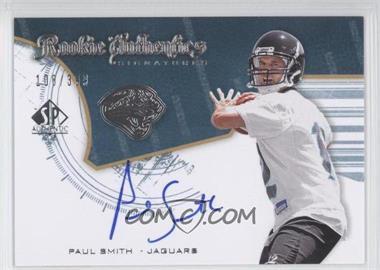 2008 SP Authentic - [Base] #259 - Rookie Authentics Signatures - Paul Smith /399