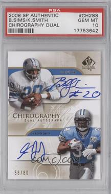2008 SP Authentic - Chirography Dual Autographs #CH2-SS - Billy Sims /80 [PSA 10]
