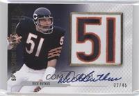 Dick Butkus /45