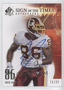 2008 SP Authentic Sign of the Times Gold #SOT-FD - Fred Davis /25