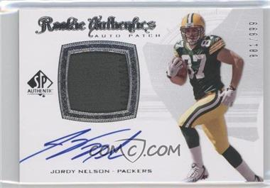 2008 SP Authentic #279 - Rookie Authentics Auto Patch - Jordy Nelson /999
