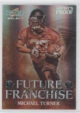 2008 Score Select - Future Franchise - Artist's Proof #FF-14 - Michael Turner /32