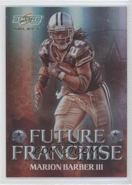 2008 Score Select - Future Franchise #FF-10 - Marion Barber III /999
