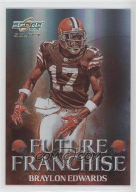 2008 Score Select - Future Franchise #FF-20 - Braylon Edwards /999