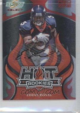 2008 Score Select - Hot Rookies - Red Zone Autographs [Autographed] #HR-9 - Eddie Royal /25