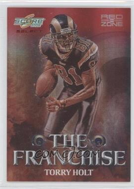 2008 Score Select - The Franchise - Red Zone #F-15 - Torry Holt /30