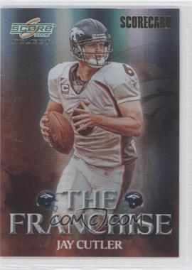 2008 Score Select - The Franchise - Scorecard #F-11 - Jay Cutler /100