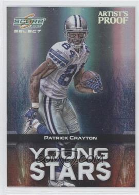 2008 Score Select - Young Stars - Artist's Proof #YS-20 - Patrick Crayton /32