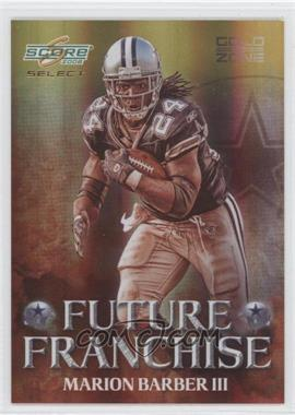 2008 Score Select Future Franchise Gold Zone #FF-10 - Marion Barber III /50