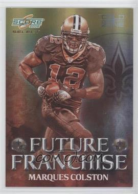 2008 Score Select Future Franchise Gold Zone #FF-25 - Marques Colston /50