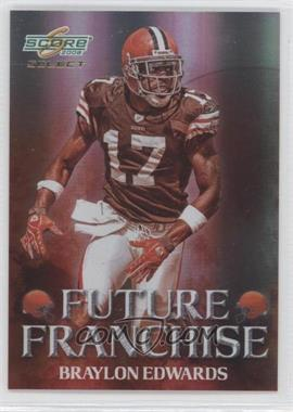 2008 Score Select Future Franchise #FF-20 - Braylon Edwards /999