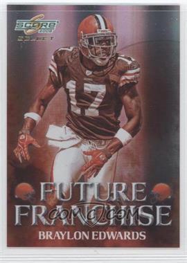 2008 Score Select Future Franchise #FF-20 - Braylon Edwards /999