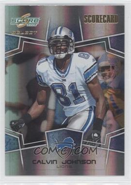 2008 Score Select Scorecard #101 - Calvin Johnson /100