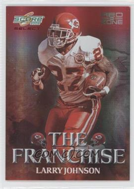 2008 Score Select The Franchise Red Zone #F-9 - Larry Johnson /30