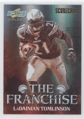 2008 Score Select The Franchise Scorecard #F-22 - LaDainian Tomlinson /100