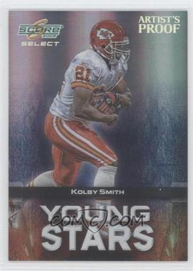 2008 Score Select Young Stars Artist's Proof #YS-11 - Kolby Smith /32