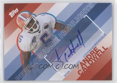 2008 Topps - Performance Highlights - Autographs [Autographed] #THA-AC - Andre Caldwell