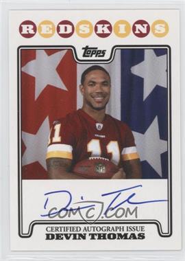 2008 Topps - Rookie Premiere Autographs #RPA-DT - Devin Thomas