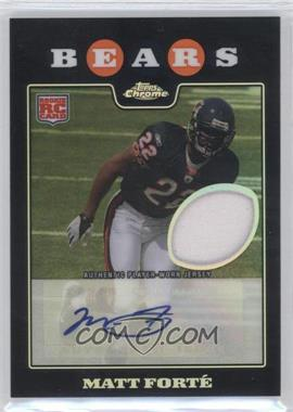 2008 Topps Chrome Rookie Certified Autographs Refractor Jersey [Autographed] #TC191 - Matt Forte /25