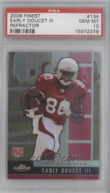 2008 Topps Finest #134 - Rookie Refractors - Early Doucet /699 [PSA10]