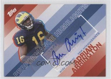 2008 Topps Performance Highlights Autographs [Autographed] #THA-AA - Adrian Arrington