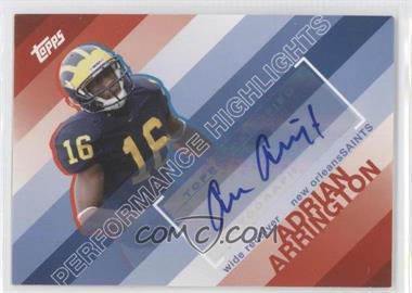 2008 Topps Performance Highlights Autographs [Autographed] #THA-AA - Adrian Arrington