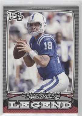 2008 Topps Rookie Progression Legends Silver #PL-PM - Peyton Manning /299
