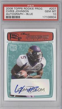 2008 Topps Rookie Progression Rookie Autographs Red [Autographed] #207 - Chris Johnson /999 [PSA 10]