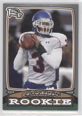 2008 Topps Rookie Progression Rookies Bronze #PR-AW - Andre' Woodson /389