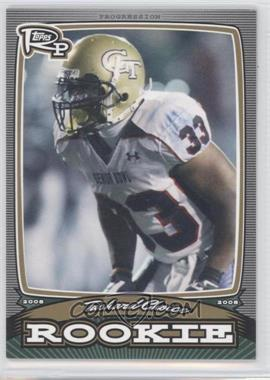 2008 Topps Rookie Progression Rookies Gold #PR-TC - Tashard Choice /199