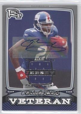 2008 Topps Rookie Progression Veterans Jersey Autographs [Autographed] [Memorabilia] #PV-BJ - Brandon Jacobs /20