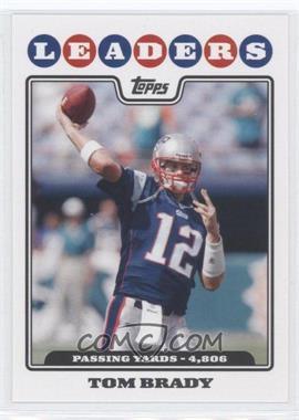 2008 Topps #286 - Tom Brady