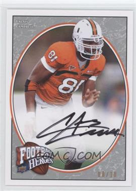 2008 UD Football Heroes [???] #116 - Calais Campbell /10
