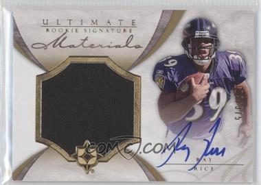 2008 Ultimate Collection #217 - Ray Rice /375