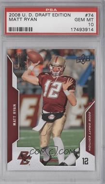 2008 Upper Deck Draft Edition #74 - Matt Ryan [PSA 10]