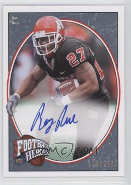 2008 Upper Deck Football Heroes - [Base] - Blue Autographs [Autographed] #186 - Ray Rice /250