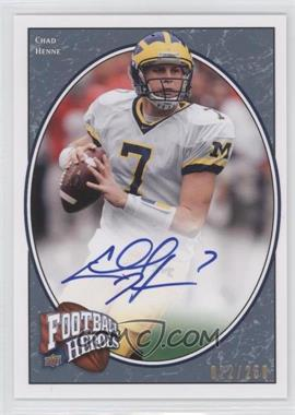 2008 Upper Deck Football Heroes Blue Autographs [Autographed] #117 - Chad Henne /250