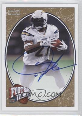 2008 Upper Deck Football Heroes Gold Autographs [Autographed] #60 - LaDainian Tomlinson /25