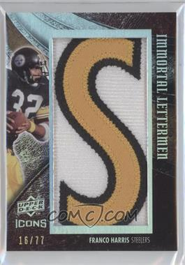 "2008 Upper Deck Icons Immortal Lettermen Team Names #FH23 - Franco Harris (Spells ""STEELERS"") /77"
