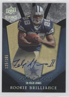 2008 Upper Deck Icons Rookie Brilliance Rainbow Autographs [Autographed] #RB15 - Felix Jones /165