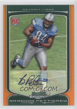2009 Bowman Chrome - [Base] - Rookie Autographs Orange Refractor [Autographed] #119 - Brandon Pettigrew /15