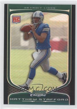 2009 Bowman Chrome Refractor #111 - Matthew Stafford