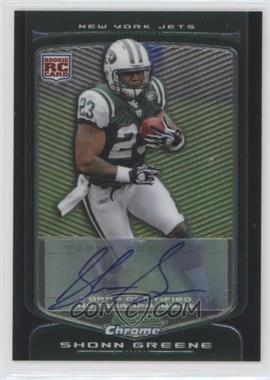 2009 Bowman Chrome Rookie Autographs [Autographed] #137 - Shonn Greene