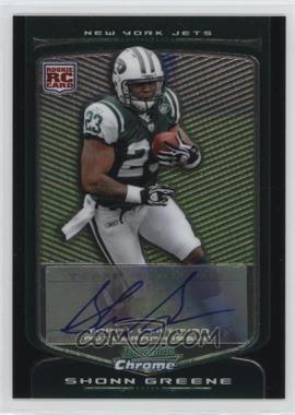 2009 Bowman Chrome Rookie Autographs [Autographed] #137 - Shonn Greene