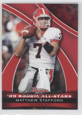 2009 Bowman Draft Picks 09' Rookie All-Stars #AS10 - Matthew Stafford