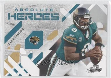 2009 Playoff Absolute Memorabilia Absolute Heroes #10 - David Garrard